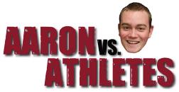 Aaron versus athletes: Pamela Benitez