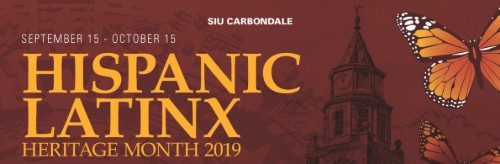 The Hispanic/Latinix Heritage month 2019s banner displays this years dates. Photo courtesy of SIUs Student Multicultural Resource Center.